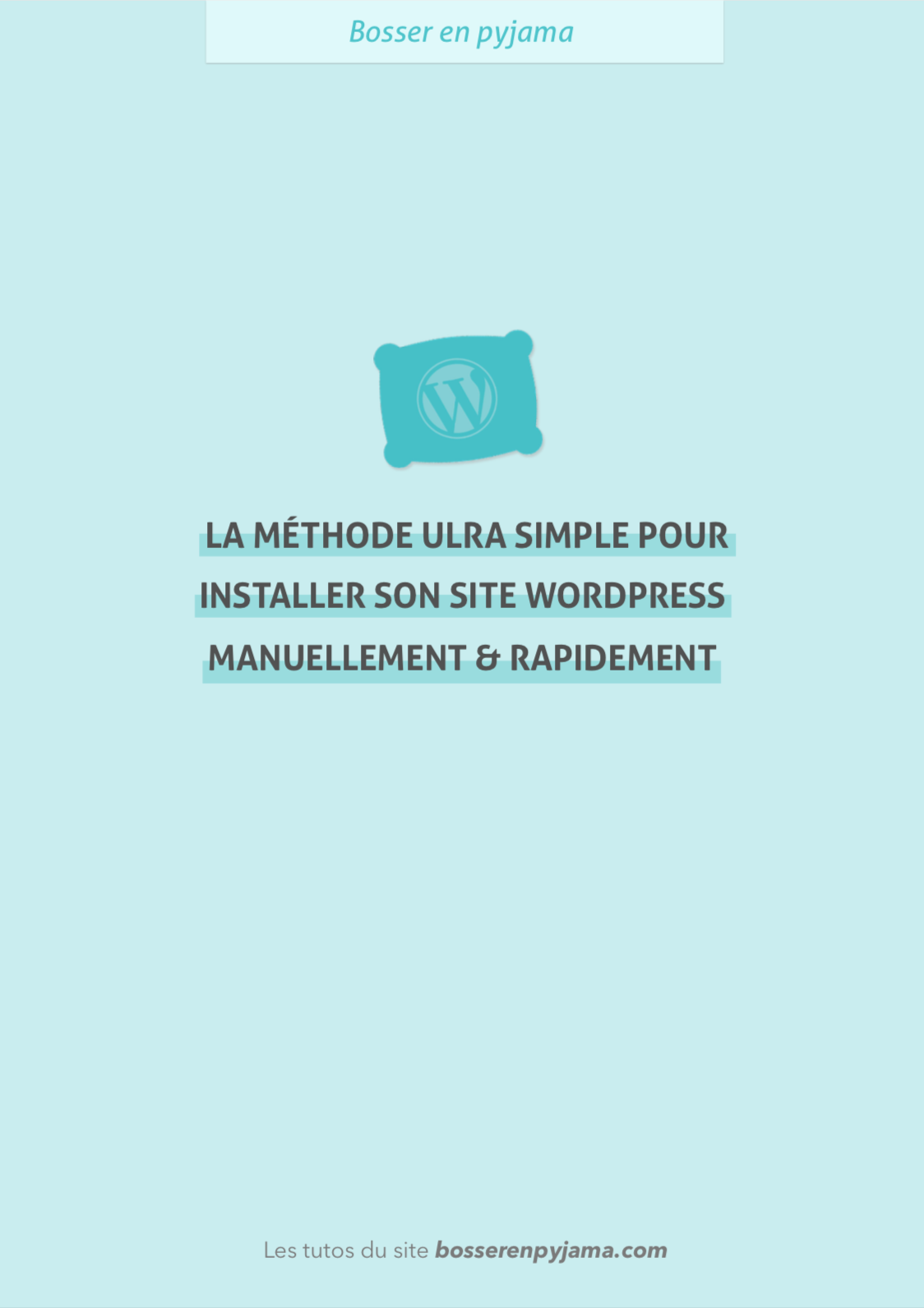 Méthode ultra simple installation WordPress