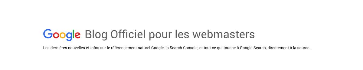google blog pour les webmasters